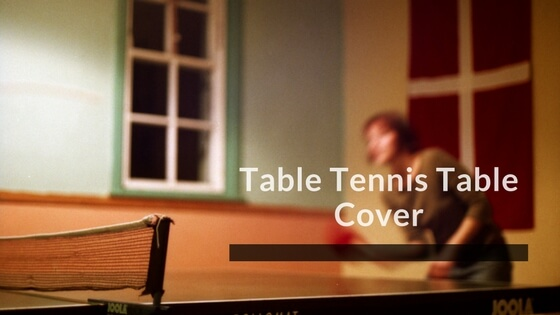 Table Tennis Table Covers