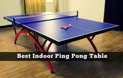 Best Indoor Ping Pong Table
